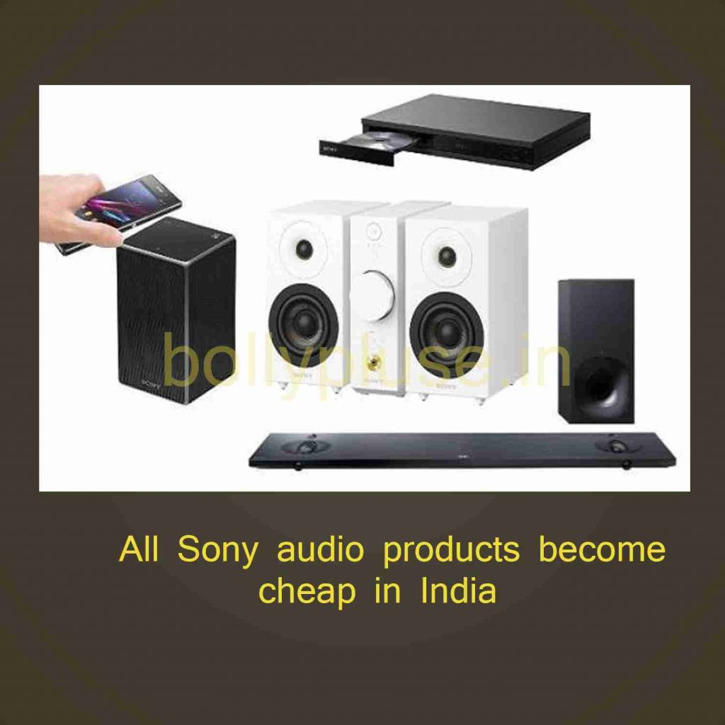 All Sony audio products become cheap in India